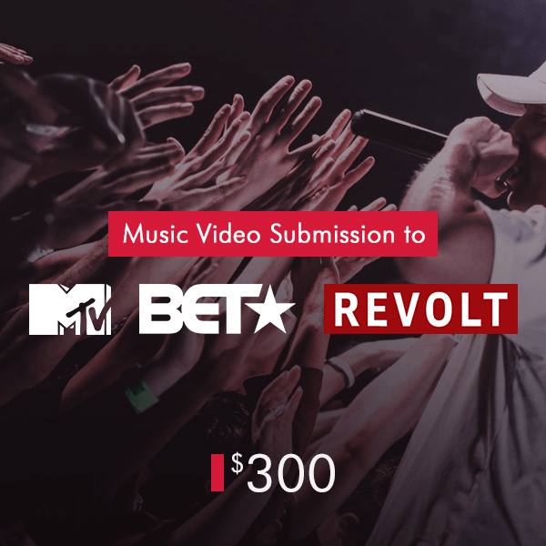 Music Video Submission to MTV, BET, Revolt