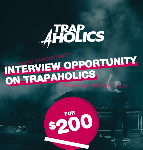 Interview Opportunity on Trapaholics Magazine - PRandPromo