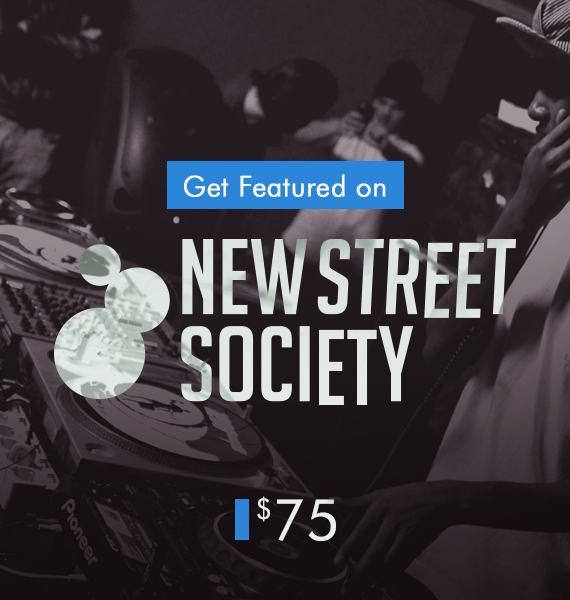 Get Featured on New Street Society - PRandPromo